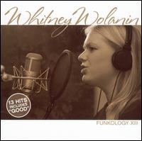 Funkology XIII - Whitney Wolanin