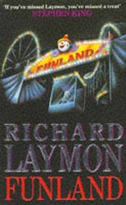 Funland: More fear than fun... - Laymon, Richard