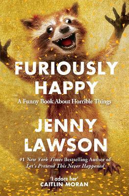 Furiously Happy - Lawson, Jenny