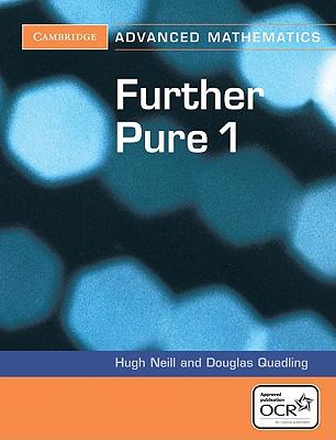 Further Pure 1 - Quadling, Douglas