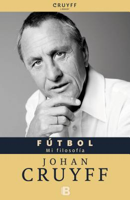 Futbol - Cruyff, Johan, and Van Der Meer, Armand Caraben (Translated by), and De Groot, Jaap (Contributions by)
