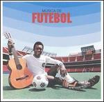 Futebol: Sound of Brazilian Football