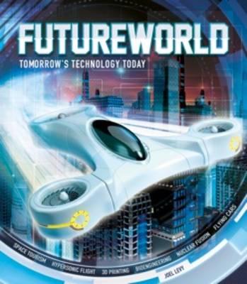 Futureworld - Levy, Joel