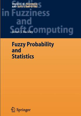 Fuzzy Probability and Statistics - Buckley, James J.