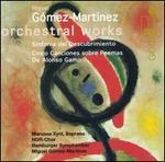 Gómez-Martínez: Orchestral Works