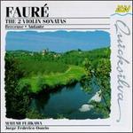 Gabriel Faure: Violin Sonatas