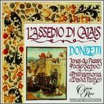 Gaetano Donizetti: L'Assedio di Calais - Christian du Plessis (vocals); Della Jones (vocals); Eiddwen Harrhy (vocals); Ian Platt (vocals); John Treleaven (vocals);...