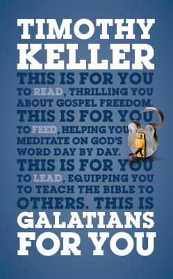 Galatians for You - Keller, Timothy J
