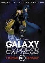 Galaxy Express 999: Eternal Fantasy