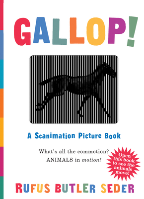 Gallop!: A Scanimation Picture Book - Seder, Rufus Butler