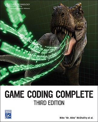 Game Coding Complete - McShaffry, Mike