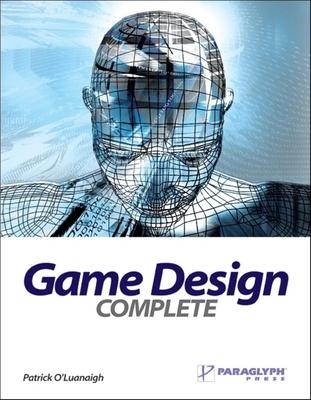 Game Design Complete - O'Luanaigh, Patrick