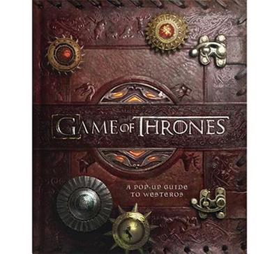 Game of Thrones: A Pop-Up Guide to Westeros - Reinhart, Matthew