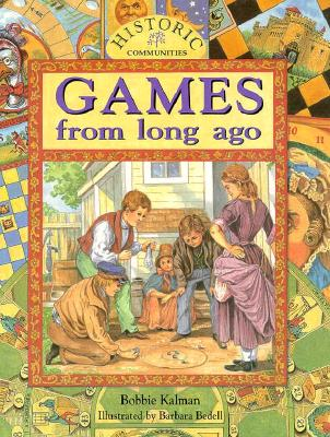 Games from Long Ago - Kalman, Bobbie