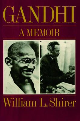 Gandhi: A Memoir - Shirer, William L