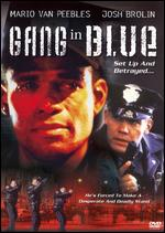 Gang in Blue - Mario Van Peebles; Melvin Van Peebles