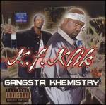 Gangsta Khemistry
