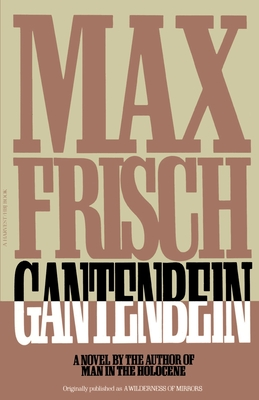 Gantenbein - Frisch, Max, and Bullock, Michael (Translated by)