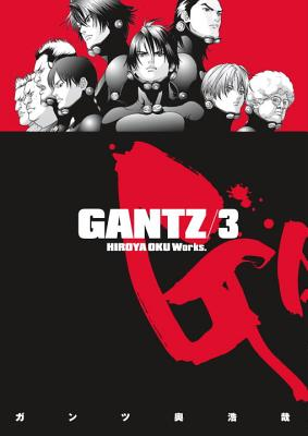 Gantz, Volume 3 - Oku, Hiroya, and Johnson, Matthew