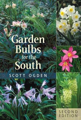 Garden Bulbs for the South - Ogden, Scott