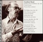 Gardner Read: Epistle to the Corinthians; The Hidden Lute; By-Low, My Babe; Concerto for Piano & Orchestra