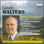Gareth Walters: Song of the Heart