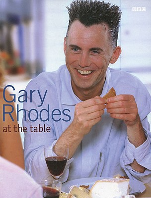 Gary Rhodes at the Table - Rhodes, Gary, and Irvine, Sian (Photographer)