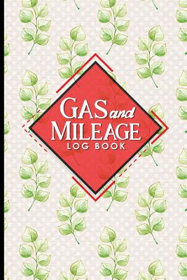 Gas & Mileage Log Book: Mileage Book For Taxes, Mileage Log Sheets, Vehicle Mileage Journal, Hydrangea Flower Cover - Publishing, Moito