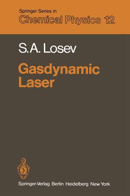 Gasdynamic Laser - Losev, S a