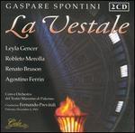 Gaspare Spontini: La Vestale