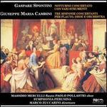 Gaspare Spontini: Notturno Concertato; Giuseppe Maria Cambini: Tre Sinfonie Concertanti
