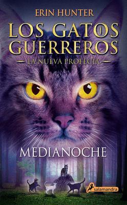 Gatos-Nueva Profecia 01. Medianoche - Hunter, Erin