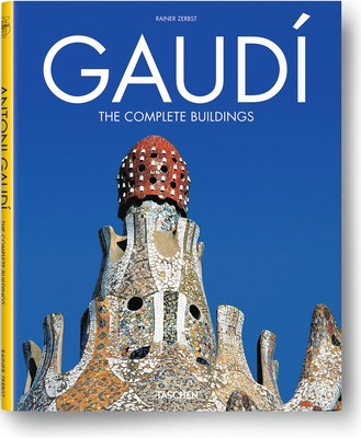 Gaudi: The Complete Buildings - Zerbst, Rainer