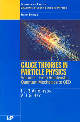Gauge Theories in Particle Physics - Aitchison, I J R