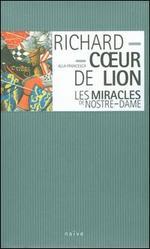 Gautier de Coincy: Les Miracles de Nostre-Dame; Troubadours & Trouvères