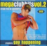 Gay Happening Presents Mega Club Hits, Vol. 2 [House Nation]