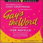 Gay's the Word [Original London Cast]