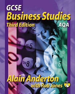 GCSE Business studies 3rd edition AQA version - Anderton, Alain, and Jones, Rob