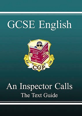 GCSE English Text Guide - An Inspector Calls - CGP Books (Editor)