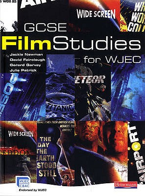 GCSE Film Studies for WJEC - Patrick, Julie (Editor), and Newman, Jackie (Editor), and Fairclough, David (Editor)