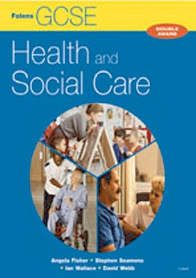GCSE Health & Social Care: Student Book - Seamons, Stephen