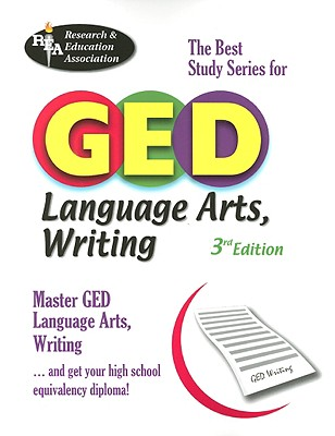 GED Language Arts, Writing: The Best Study Series for GED - Spiegel, Lynda Rich, and Price Davis, Anita (Editor)