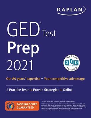 GED Test Prep 2021: 2 Practice Tests + Proven Strategies + Online - Van Slyke, Caren