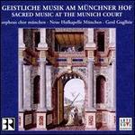 Geistliche Musik am Münchner Hof