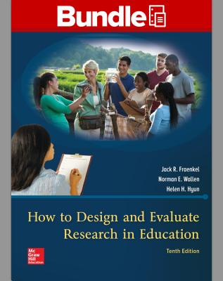 Gen Combo LL How to Design & Evaluate Research in Education; Connect AC - Fraenkel, Jack R
