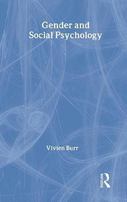 Gender and Social Psychology - Burr, Vivien, and Hinton, Dr. (Foreword by)