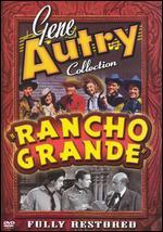 Gene Autry Collection: Rancho Grande - Frank McDonald