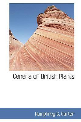 Genera of British Plants - Carter, Humphrey G