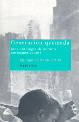 Generacion Quemada - Klam, Matthew, and Saunders, George