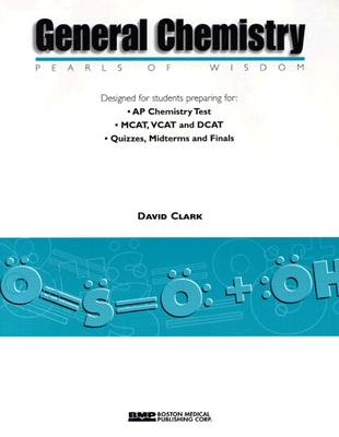 General Chemistry: Pearls of Wisdom - Clark, David, Ph.D.